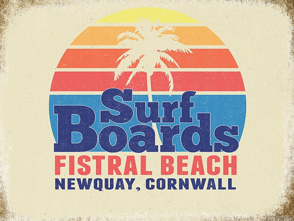Surf Boards, Seaside Fistral Beach Newquay Cornwall Retro. Metal/Steel Wall Sign