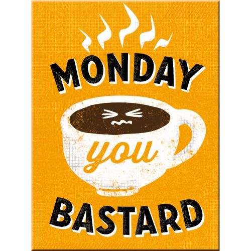 Monday you bastard. Cup of coffee on yellow background. and food.  Fridge Magnet