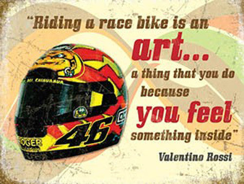 valentino-rossi-helmet-motorbike-racing-quote-race-bike-metal-steel-wall-sign