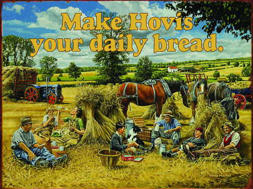Make Hovis Your Daily Bread. Lunch break on the Metal/Steel Wall Sign