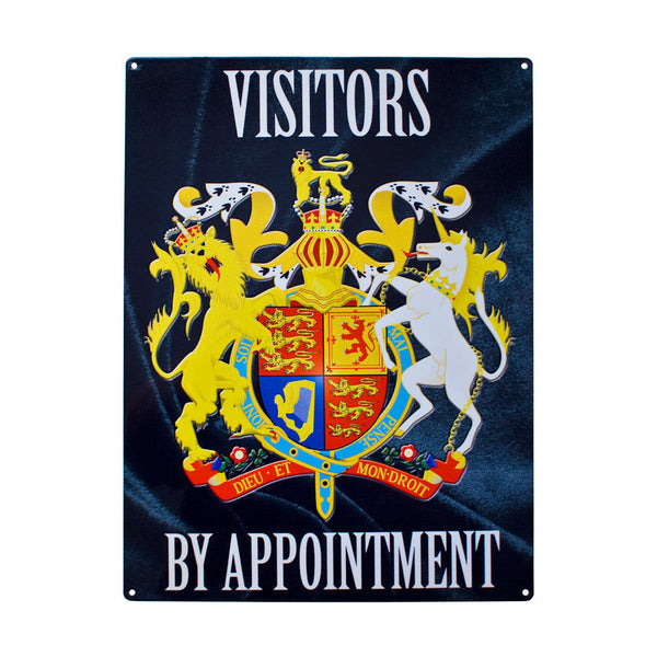 visitors-by-appointment-door-access-warning-funny-regal-queen-king-royalty-unicorn-and-lion-on-crest-coat-of-arms-metal-steel-wall-sign