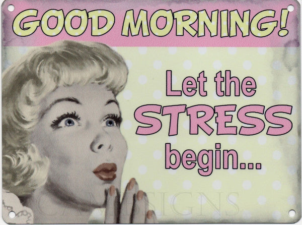 Good morning! Let the stress begin. Funny, retro in design, blonde 50's woma Small Steel Wall Sign