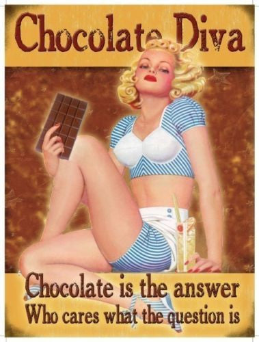 chocolate-diva-chocolate-is-the-answer-who-cares-what-the-question-is-sexy-pin-up-30-s-40-s-style-for-house-home-bar-kitchen-cafe-birthdays-funny-metal-steel-wall-sign