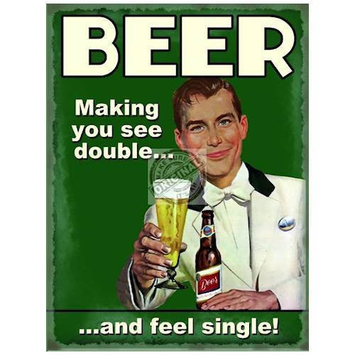 beer-making-you-see-double-and-feel-single-retro-vintage-image-funny-bottle-of-beer-glass-of-beer-metal-steel-wall-sign