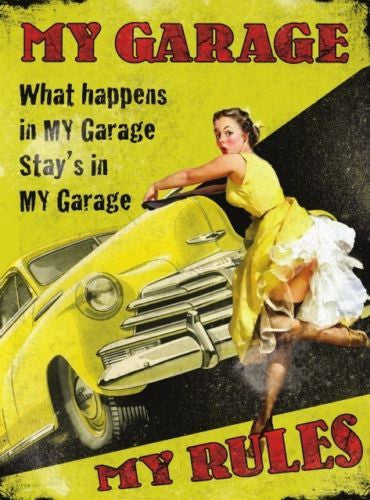 what-happens-in-my-garage-stays-in-my-garage-my-garage-rules-pin-up-40-s-50-s-style-with-classic-american-car-on-yellow-background-metal-steel-wall-sign