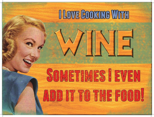 i-love-cooking-with-wine-sometimes-i-even-add-it-to-the-food-funny-sign-with-50-s-woman-for-house-home-bar-kitchen-cafe-pub-birthday-present-metal-steel-wall-sign