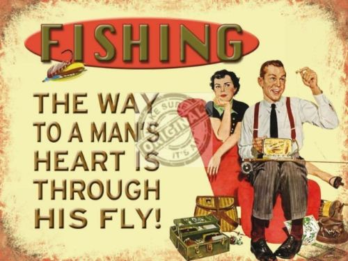 Fishing. The way to a man's heart is through his fly! Innuendo, funny sign. Double meaning. Man with his fly flies, fishing gear and upset woman wife in background. 50's style. For house, home, garage, pub, bar, shed, fishing shop, boa Fridge Magnet