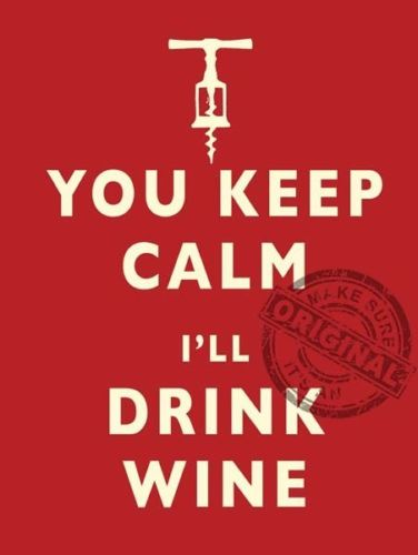 You keep calm, I'll drink wine. Cork screw. Funny,  Fridge Magnet