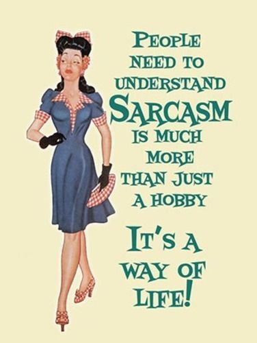 Sarcasm Its a way of Life. Pinup, 30's 40's design, humour.  Fridge Magnet