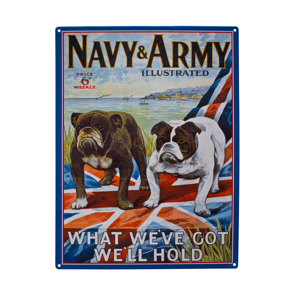 navy-army-illustrated-magazine-cover-two-british-bulldogs-on-union-jack-british-flag-what-we-ve-got-we-ll-hold-war-mag-for-soldiers-during-war-time-for-morale-metal-steel-wall-sign