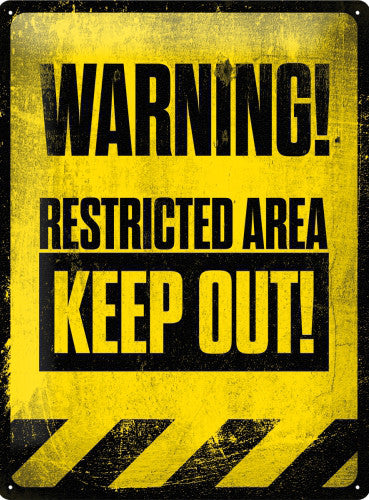 warning-restricted-area-keep-out-old-garage-notice-3d-metal-steel-wall-sign