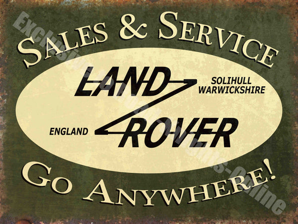 Land Rover Sales & Service, Go anywhere Vintage Garage Metal/Steel Wall Sign