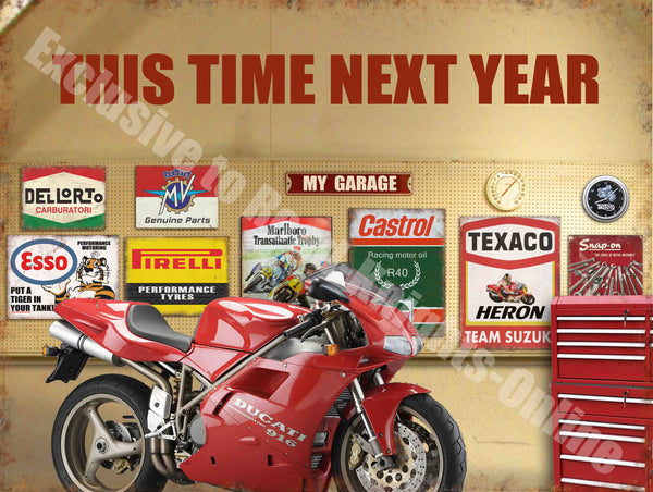 Next Year Bike. My garage. Castrol. Dellorto. Esso. Marlboro. Texaco. Snap-on. Red. Ducati 9 Large Steel Wall Sign