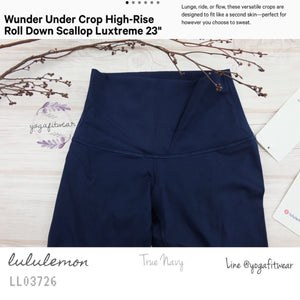 "Lululemon : Wunder Under Crop High-Rise*Roll Down Scallop Full-On Luxtreme 23"" (True Navy) (LL03726)"