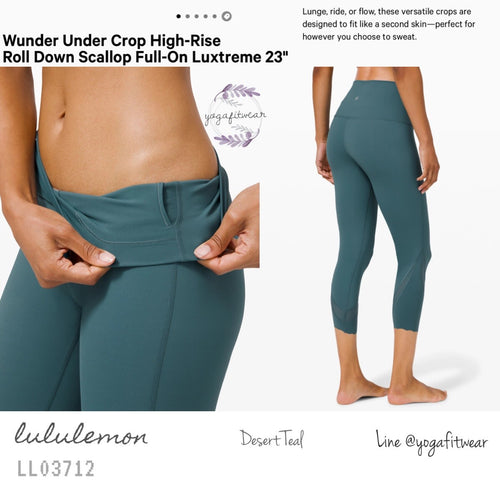 "Lululemon : Wunder Under Crop High-Rise*Roll Down Scallop *Full-on Luxtreme 23"" (Desert Teal) (LL03712)"