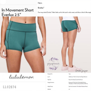 "Lululemon - In Movement Short *Everlux 2.5"" (Green Jasper) (LL02874)"