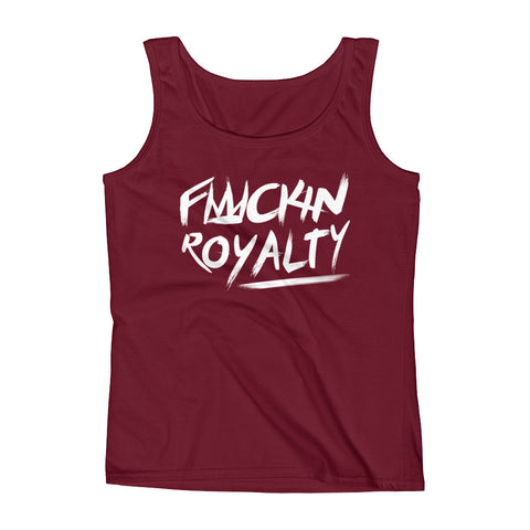 Fuckin Royalty (white text) Ladies' Tank