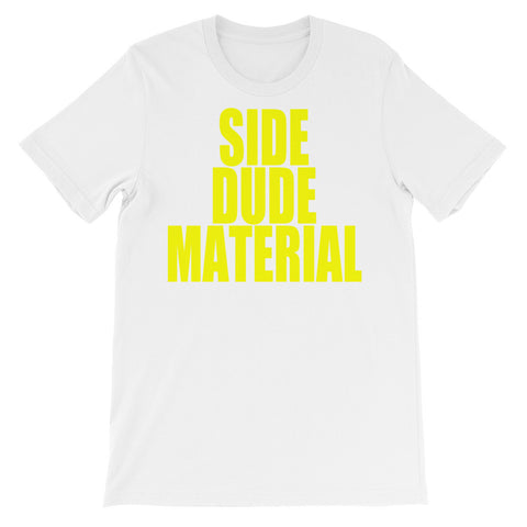 Side Dude Material (yellow text) Unisex short sleeve t-shirt