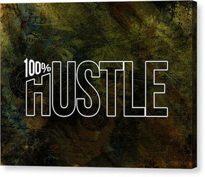 100% Hustle - Hustler Canvas