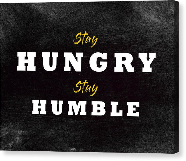 Hungry & Humble - Hustler Canvas
