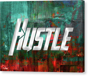 Hustle - Hustler Canvas
