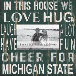 "MSU ""In This House"" Picture Frame"