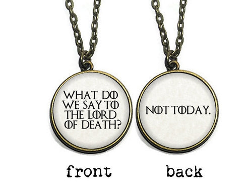 Double Sided 'Not Today' Necklace