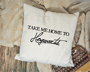 Take Me Home to Hogwarts Pillow