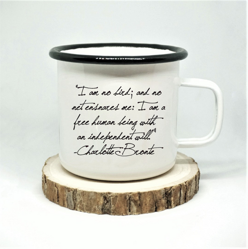 Charlotte Bronte - 'I am No Bird' - Enamel Mug