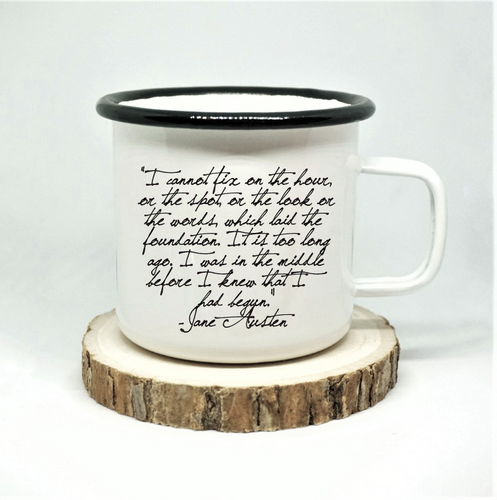 Jane Austen - I Cannot Fix the Hour - Enamel Mug