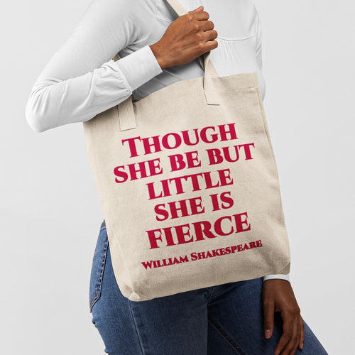 Though She Be But Little - Shakespeare Tote Bag