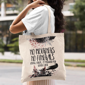 No Mourners, No Funerals Tote Bag