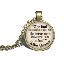 Shakespeare - The fool doth think he is wise