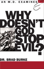 Why Doesn't God Stop Evil?