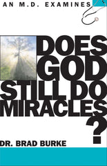 Does God Still Do Miracles?