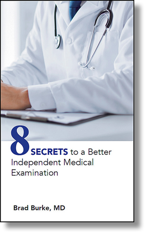 Independent Medical Examination Secrets
