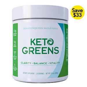 Keto Greens - Boost Ketone Levels