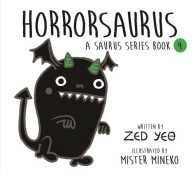 Horrorsaurus | A Saurus Series Book 4