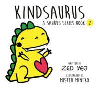 Kindsaurus | A Saurus Series Book 2