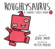 Roughlysaurus | A Saurus Series Book 6