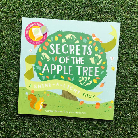 Shine A Light: Secrets of an Apple Tree