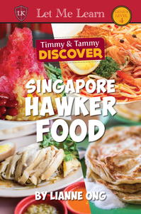 Singapore Hawker Food (Timmy & Tammy Discover)