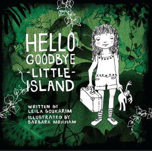 My Quiet Adventures - Hello Goodbye Little Island