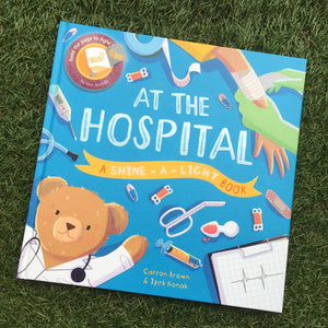 Shine A Light: At The Hospital (Hardback)