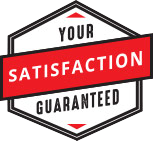 Your Satisfaction Guaranteed