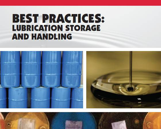 Best Practices: Lubrication Storage And Handling