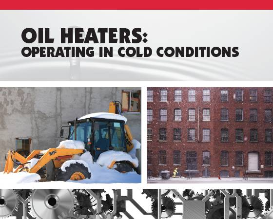 Oil Heaters: Operating In Cold Conditions