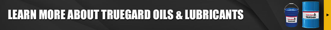 Learn more about TRUEGARD Oils & Lubricants
