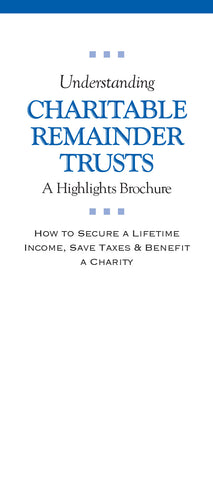 Understanding Charitable Remainder Trusts