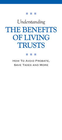 Understanding the Benefits of Living Trusts